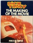 DICK TRACY : THE MAKING OF THE MOVIE - UK HARDBACK BOOK